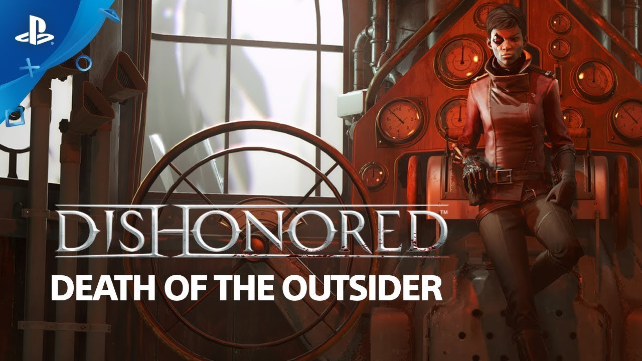 скачать Dishonored Death of the Outsider