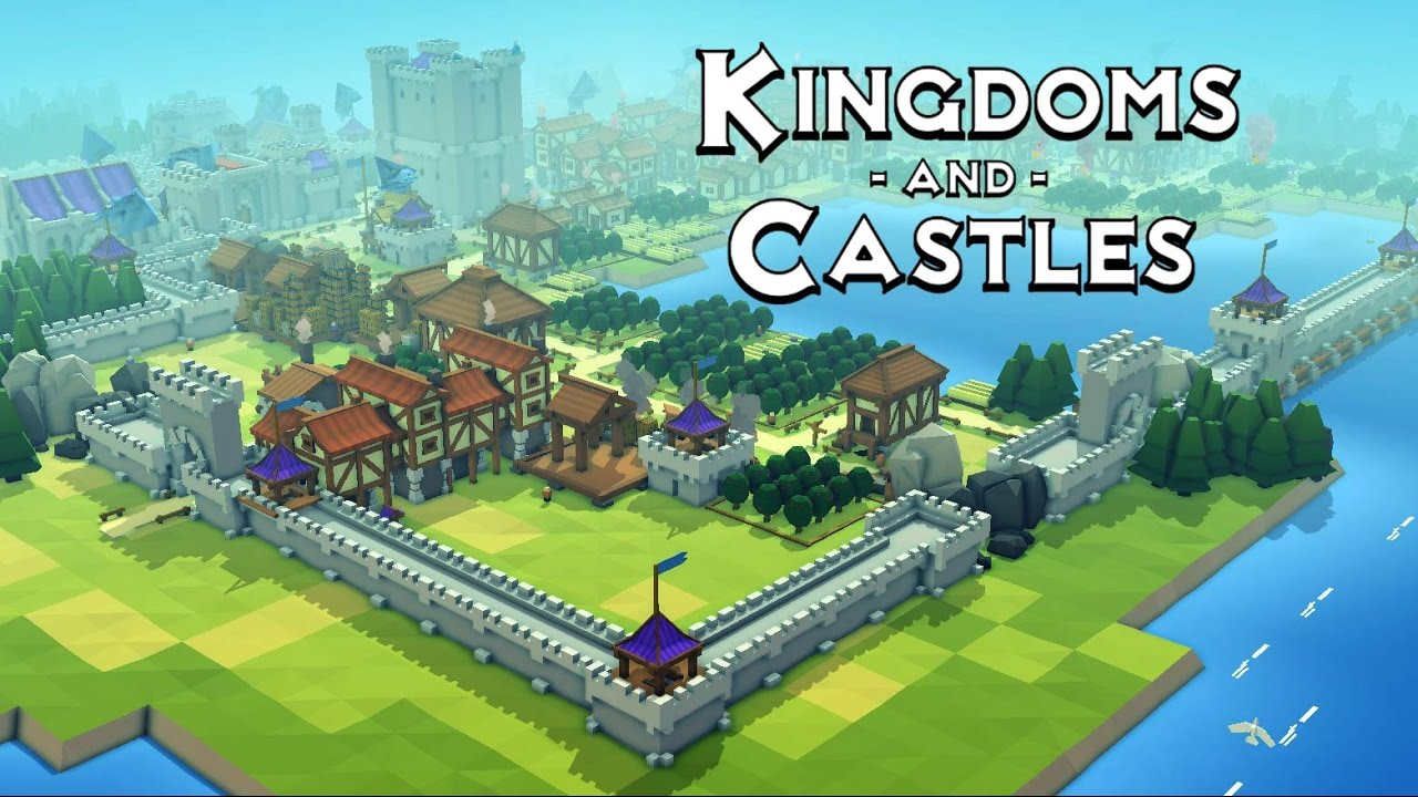 скачать Kingdoms and Castles