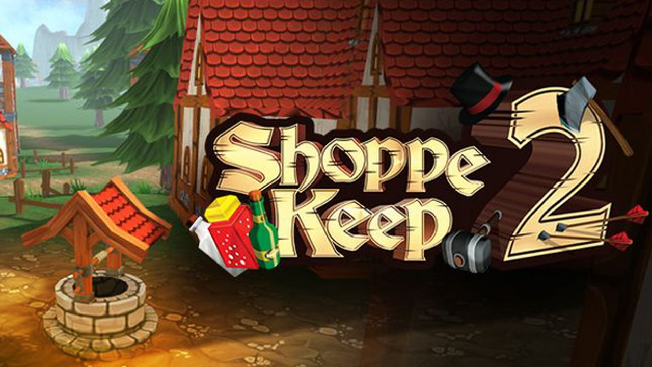 скачать Shoppe Keep 2 — Business and Agriculture RPG Simulation